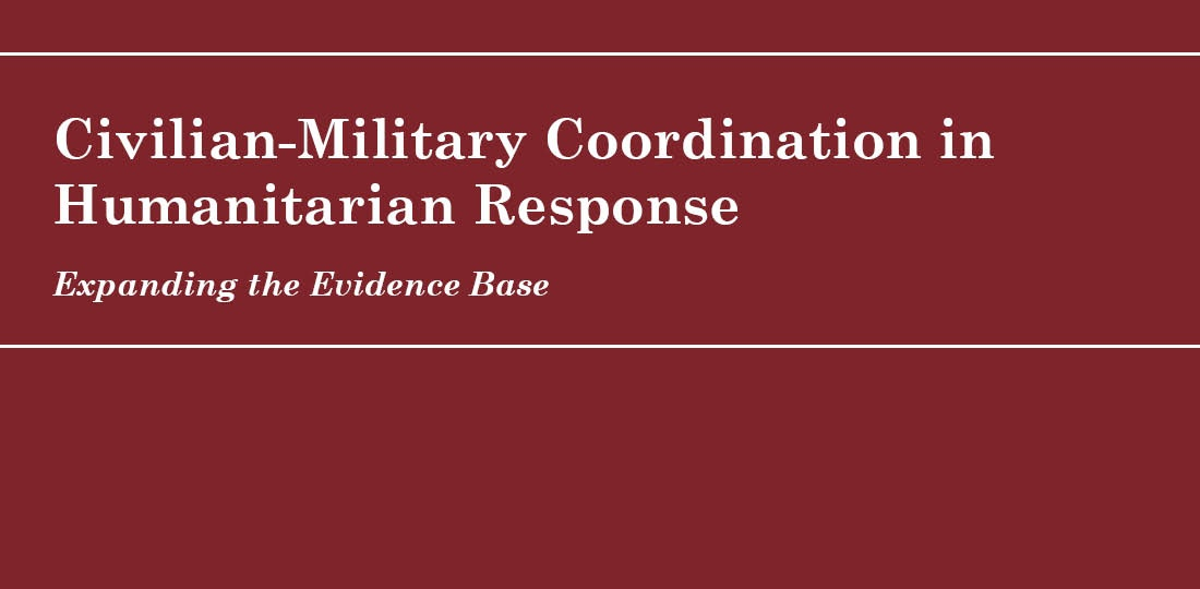New Research Report from CHRHS and Naval War College on Civilian-Military Coordination