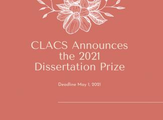 CLACS announces its 2021 dissertation prize!