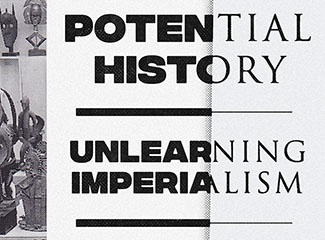 'Potential History: Unlearning Imperialism' book cover