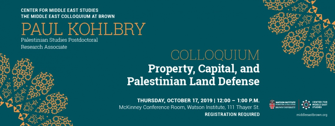 Paul Kohlbry – Property, Capital, and Palestinian Land Defense event poster