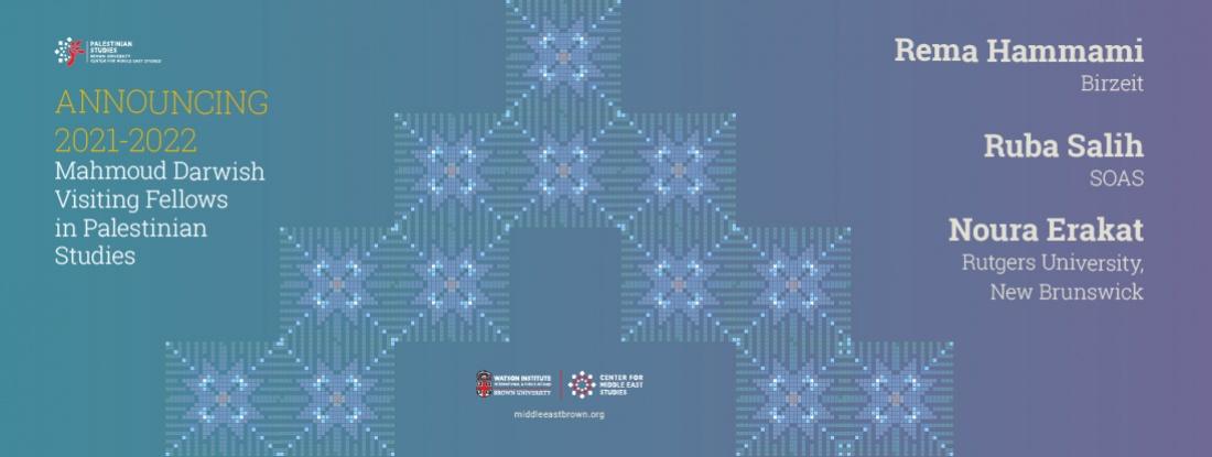 2021-2022 Mahmoud Darwish Visiting Fellows in Palestinian Studies Announcement Poster
