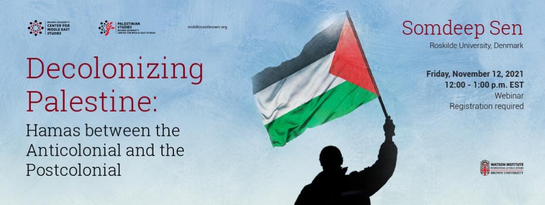Somdeep Sen Decolonizing Palestine Banner