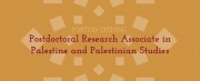 Palestinian Studies Postdoctoral Research Associate