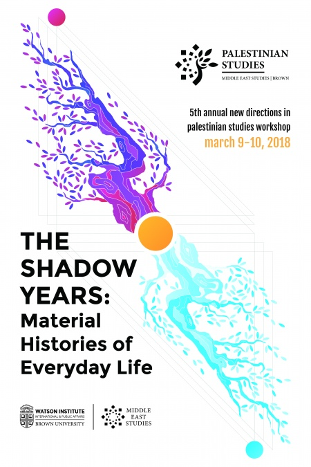 New-Directions-in-Palestinian-Studies-2018, the-shadow-years-material-histories-of-everyday-life
