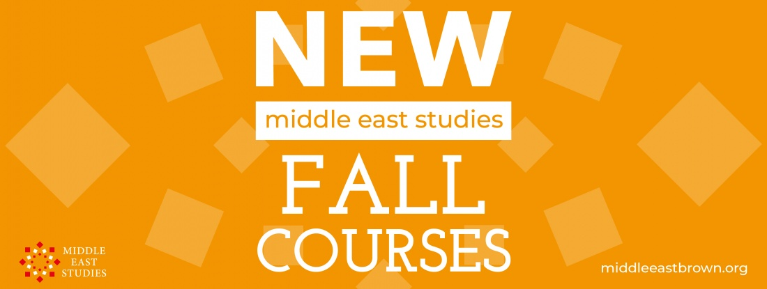 New Fall Courses Middle East Studies banner
