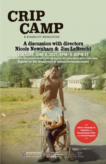 A movie poster showing a vintage color snapshot. A young adult is being pushed in his wheelchair by a counselor who has a guitar slung over his shoulder. In the background are the low slung bunks and buildings of Camp Jened, a summer camp for disabled youth. Text on the poster reads: From executive producers President Barack Obama and Michelle Obama. A Netflix original documentary. CRIP CAMP: a disability revolution. An award laurel reads: Winner Audience Award U. S. Documentary Sundance film festival 2020.