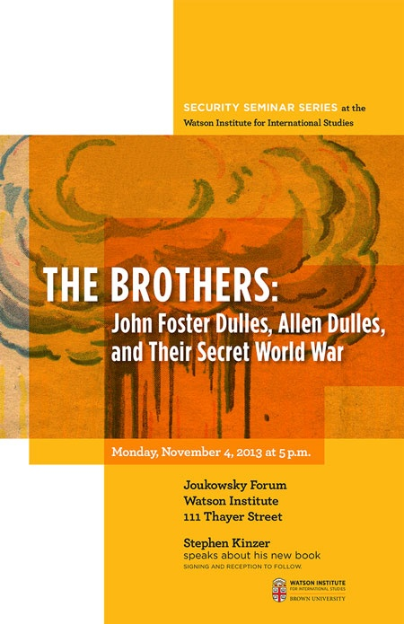 The Brothers: John Foster Dulles, Allen Dulles, and Their Secret War