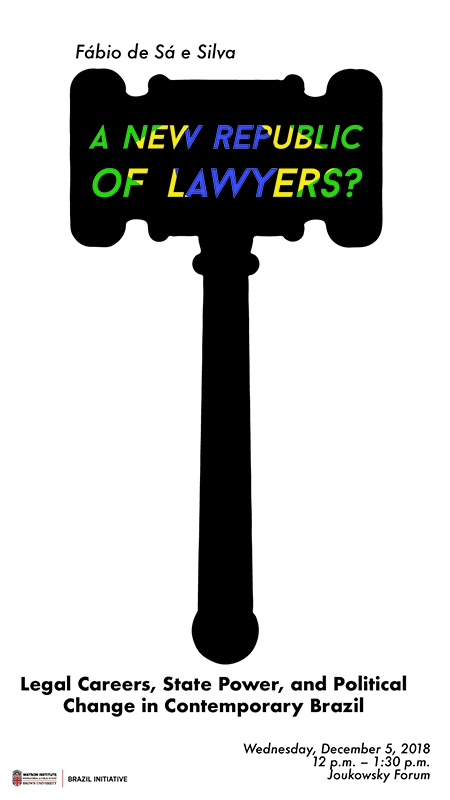 Fábio de Sá e Silva ─ A New Republic of Lawyers? Legal