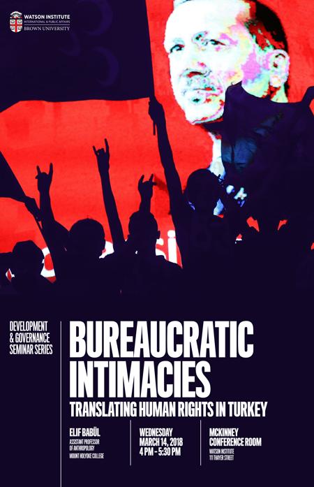 Elif Babül ─ Bureaucratic Intimacies: Translating Human
