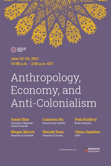 Anthropology, Economy and Anti-Colonialism