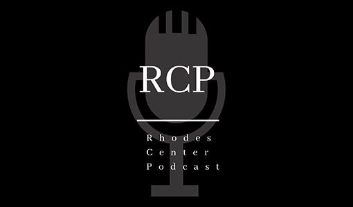Rhodes Center Podcast