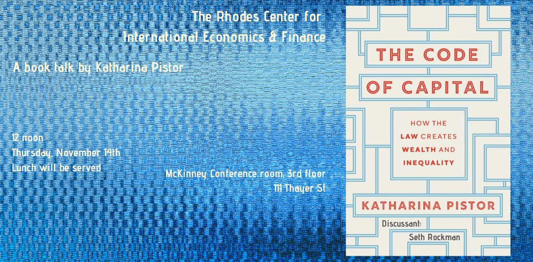 Rhodes Center talk Katharina Pistor The Code of Capital