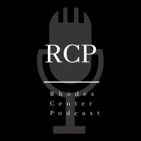 Rhodes Center Podcast