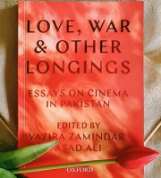 Red flame book cover: Love, War & Other Longings: Essays on Pakistani Cinema