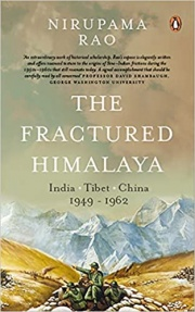The Fractured Himalaya: India Tibet China 1949-62 Book Cover