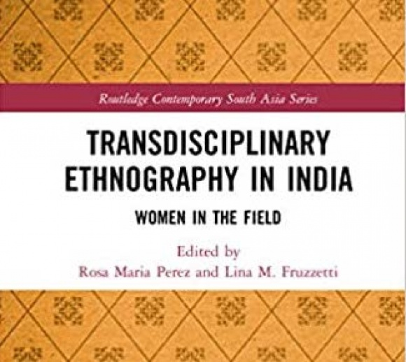 Transdisciplinary Ethnography in India: Women in the Field